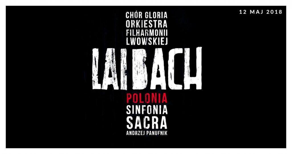 """Plakat wykonania utworu """"Polonia"""" przez zespół Laibach"""