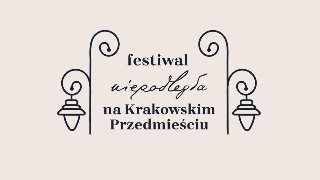 Festiwal Niepodległa Na Krakowskim Przedmieściu 11 Listopada