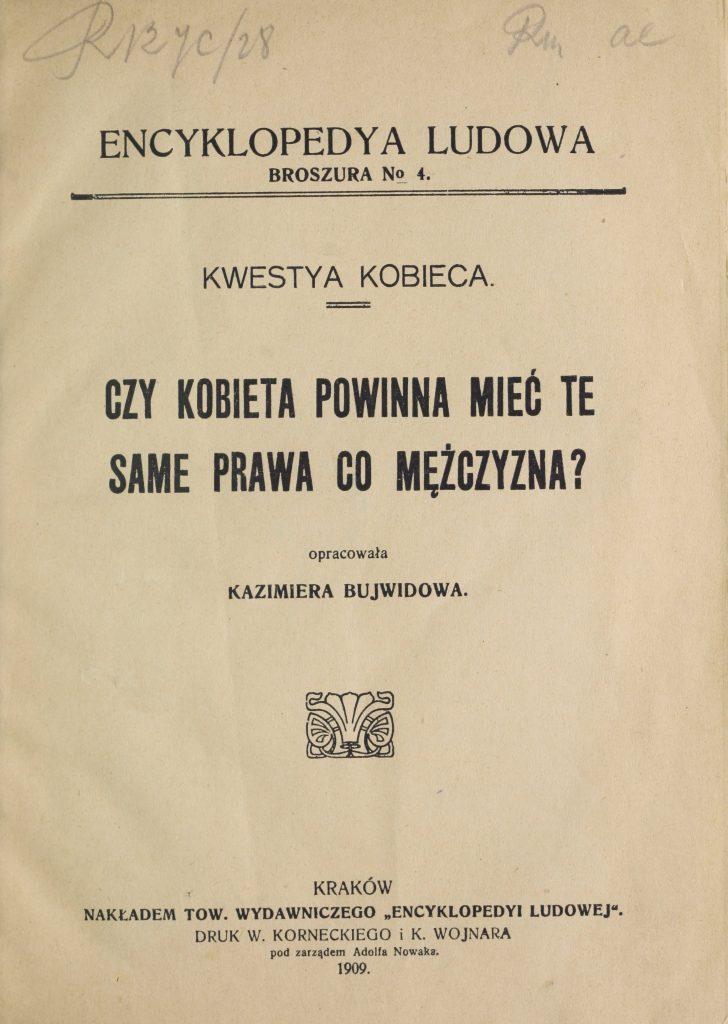 Okładka broszurki Kazimiery Bujwidowej Czy kobieta powinna mieć te same prawa co mężczyzna?, Kraków 1909, Polona