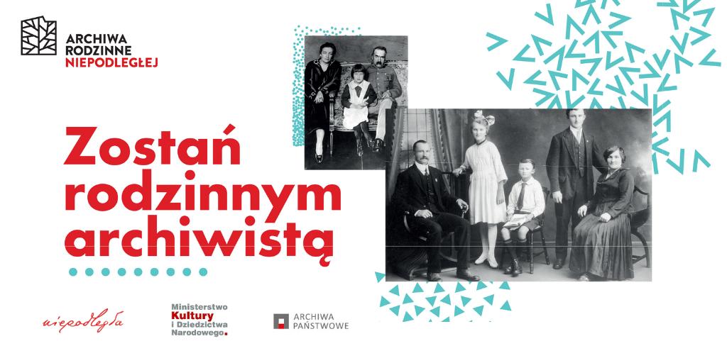 baner złożony z logo projektu, dwóch starych rodzinnych zdjęć i hasła zostań rodzinnym archiwistą