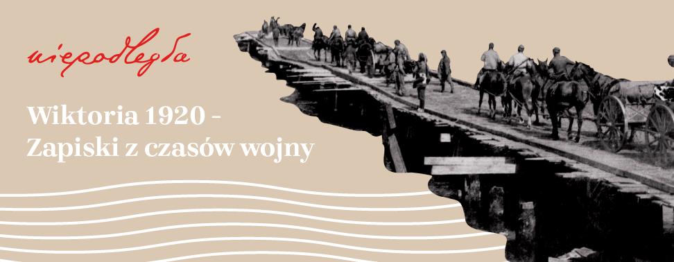 baner z historycznym zdjęciem, tytułem projektu i logo niepodległa