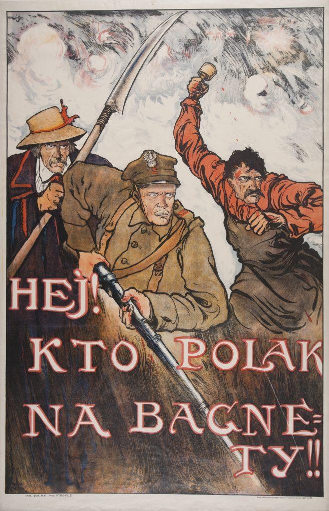 plakat z hasłem Hej kto Polak na bagnety z postaciami 3 mężczyzn