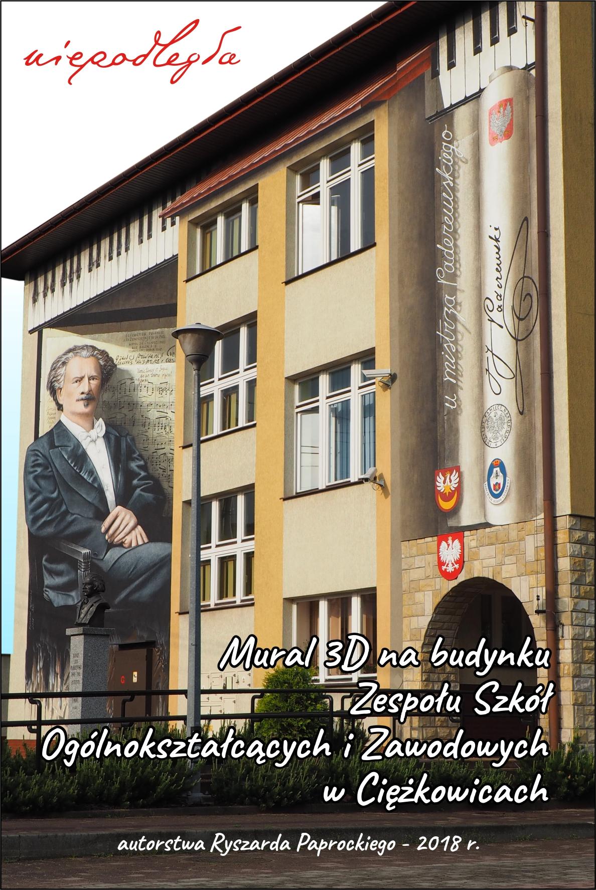 Mural I. J. Paderewskiego na budynku ZSOiZ w Ciężkowicach