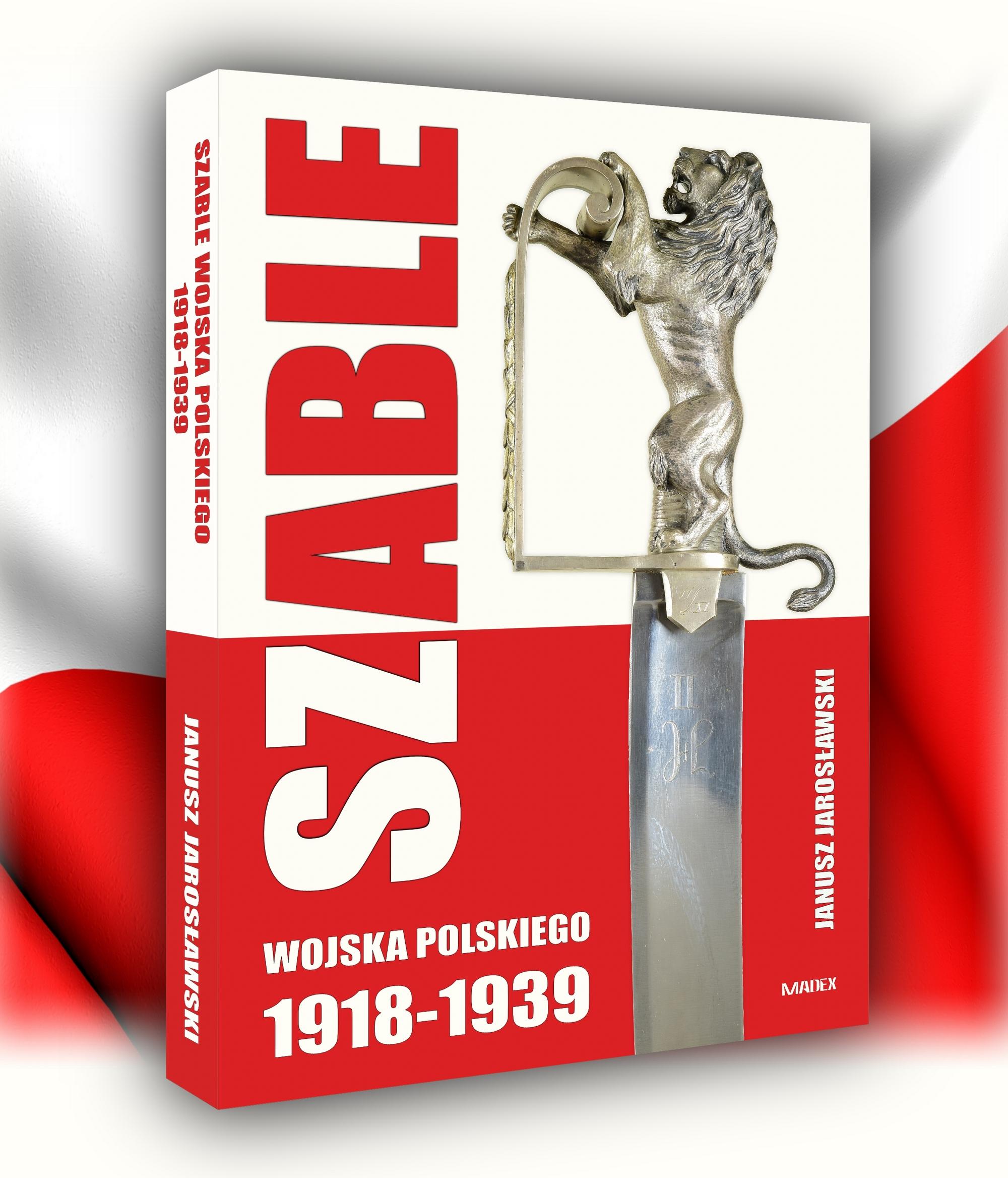 Na okładce książki została zaprezentowana niezwykła szabla stanowiąca prezent od żołnierzy Małopolskiego Oddziału Armii Ochotniczej dla marszałka Edwarda Śmigłego-Rydza.