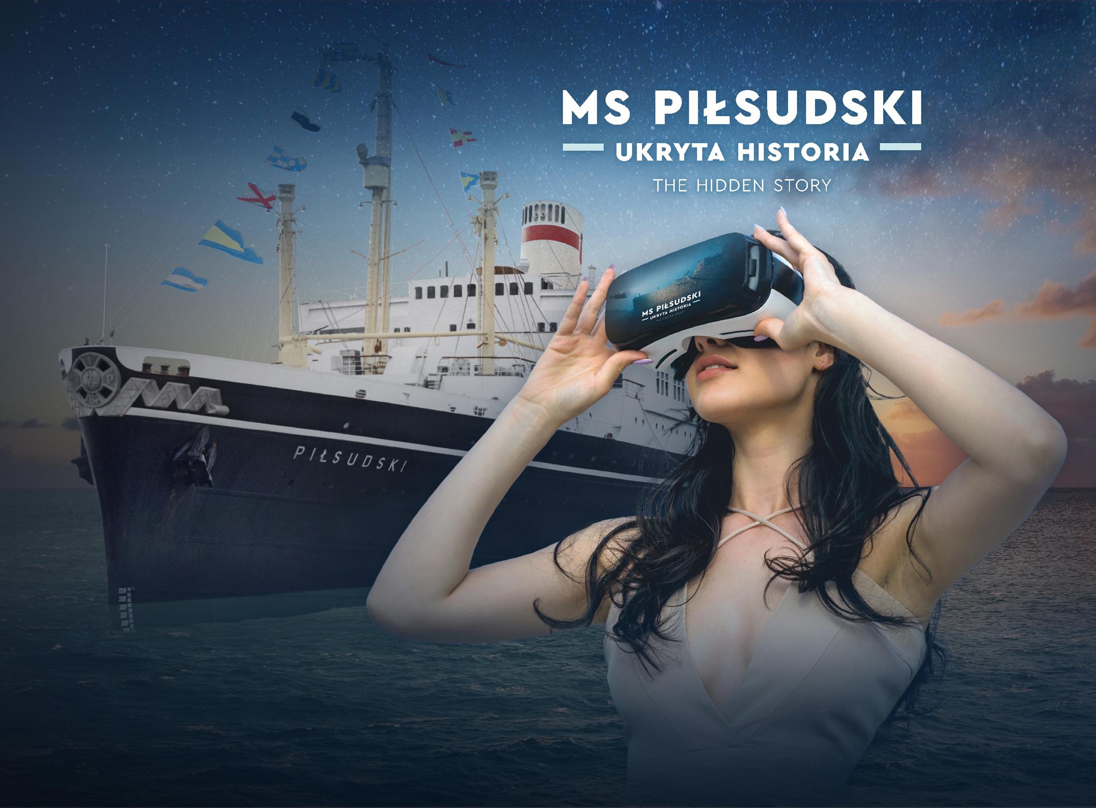 Grafika promująca projekt. Kolaż zdjęć. Na tle transatlantyku dziewczyna w okularach do wirtualnej rzeczywistości. W prawym górnym rogu tytuł: MS Piłsudski ukryta historia.