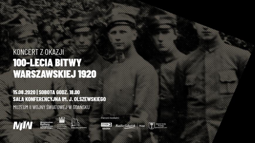 zdjęcie przedstawia baner koncertu zorganizowanego z okazji 100-lecia Bitwy Warszawskiej w Gdańsku. Baner zawiera wszystkie szczegóły na temat czasu i miejsca wydarzenia