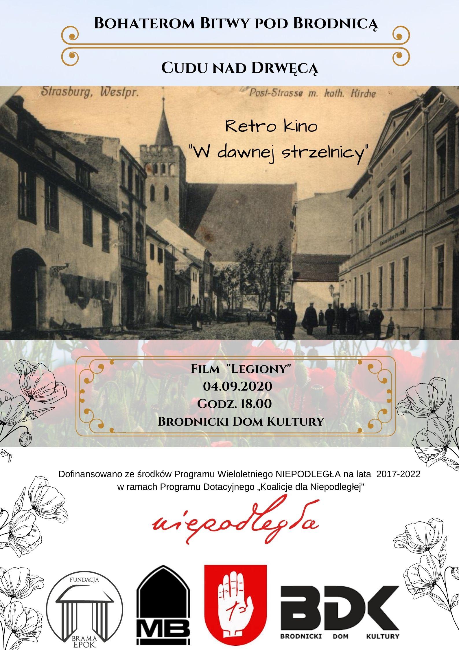 Plakat obrazujący wydarzenie: Bohaterom Bitwy pod Brodnicą - Retro kino w dawnej strzelnicy