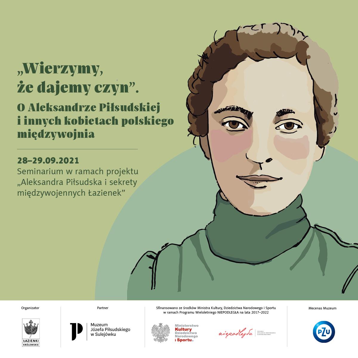 Przedstawienie twarzy kobiety inspirowane wizerunkiem Aleksandry Piłsudskiej. Obok tytuł i daty seminarium oraz tytuł projektu.